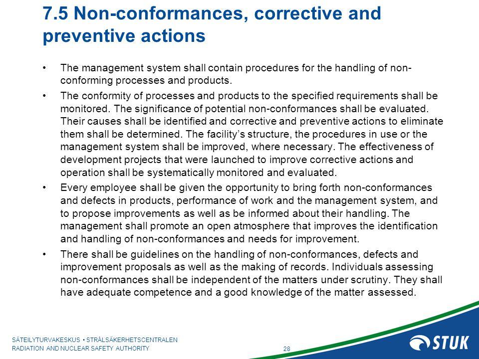 7.5 Non-conformances, corrective and preventive actions