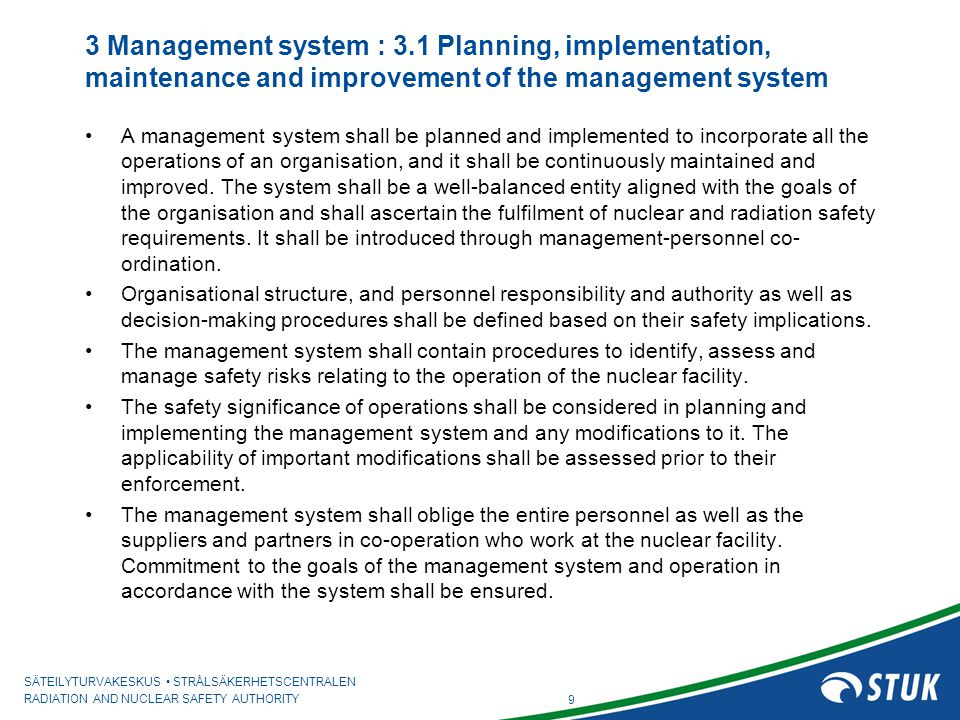 3 Management system : 3.1 Planning, implementation, maintenance and improvement of the management system