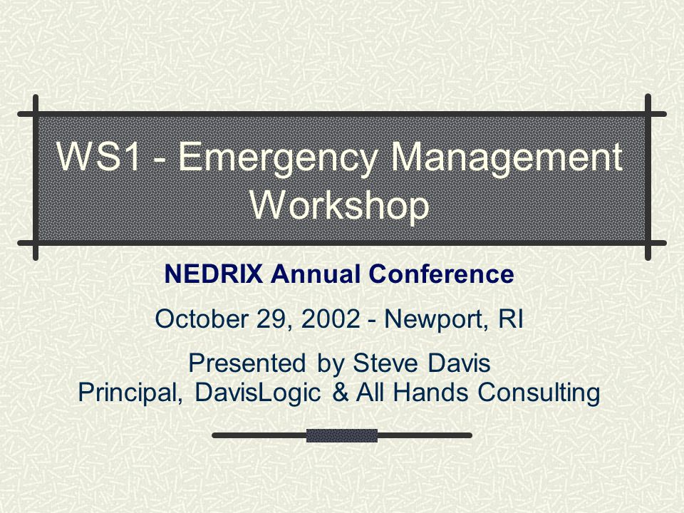 WS1 - Emergency Management Workshop
