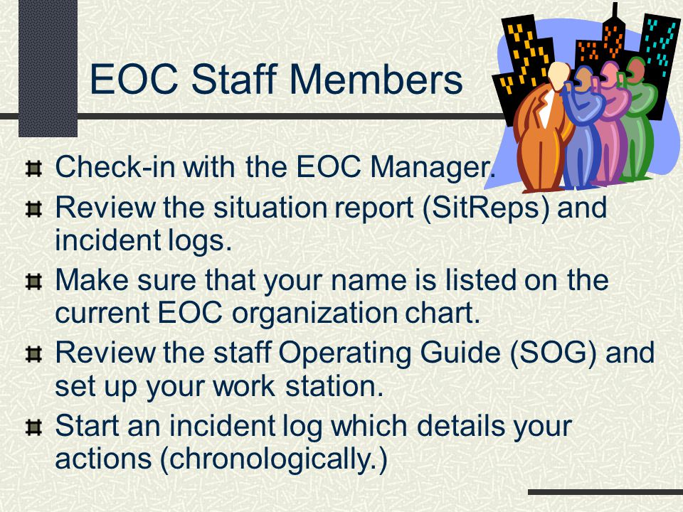 EOC Staff Members Check-in with the EOC Manager.