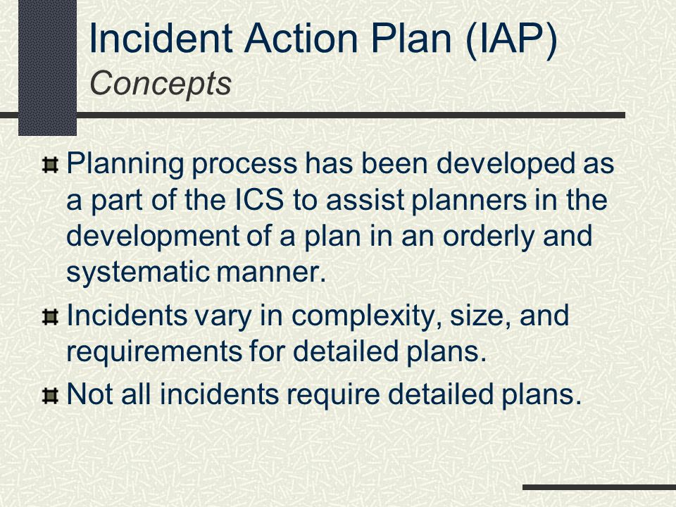 Incident Action Plan (IAP) Concepts