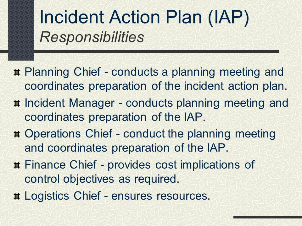 Incident Action Plan (IAP) Responsibilities