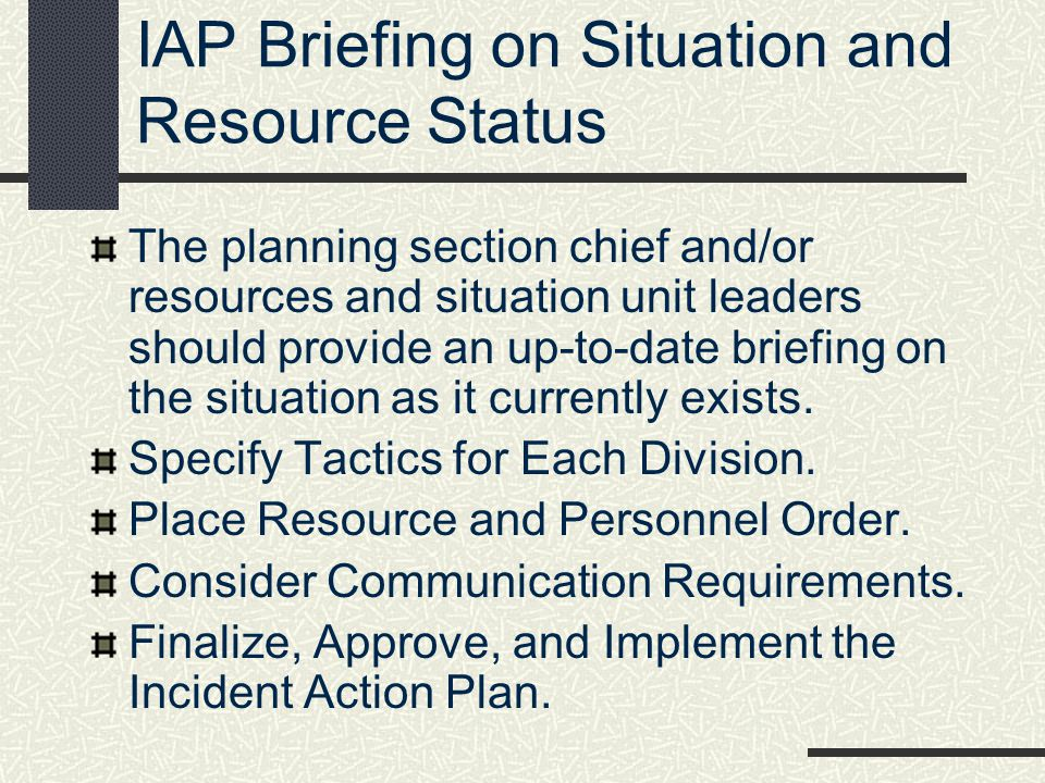IAP Briefing on Situation and Resource Status
