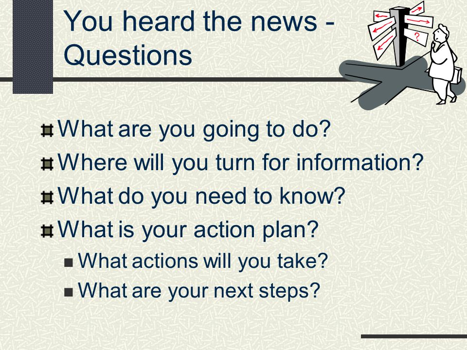 You heard the news - Questions