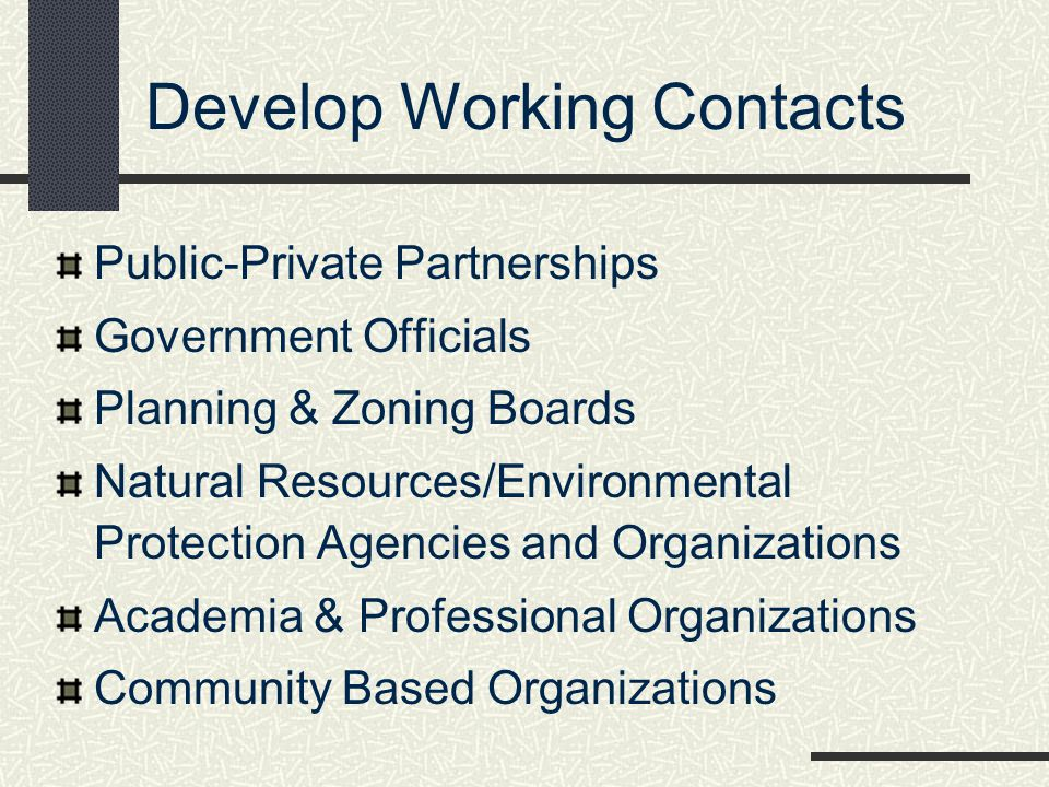 Develop Working Contacts