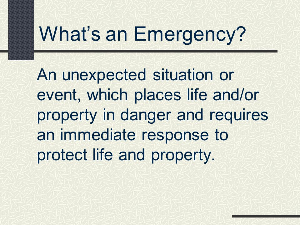 What's an Emergency