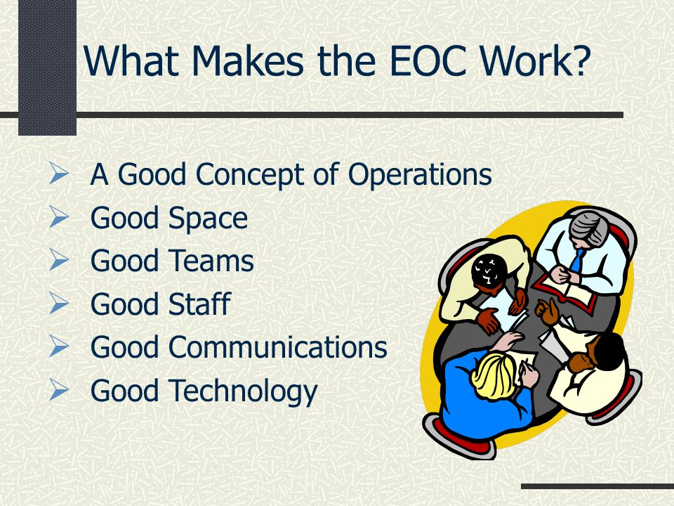 What Makes the EOC Work A Good Concept of Operations Good Space