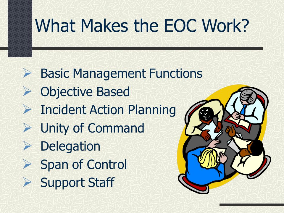 What Makes the EOC Work Basic Management Functions Objective Based