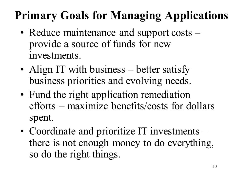Primary Goals for Managing Applications