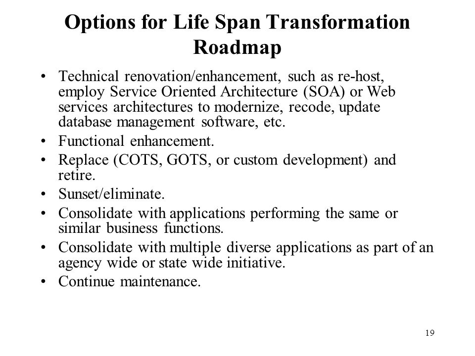 Options for Life Span Transformation Roadmap