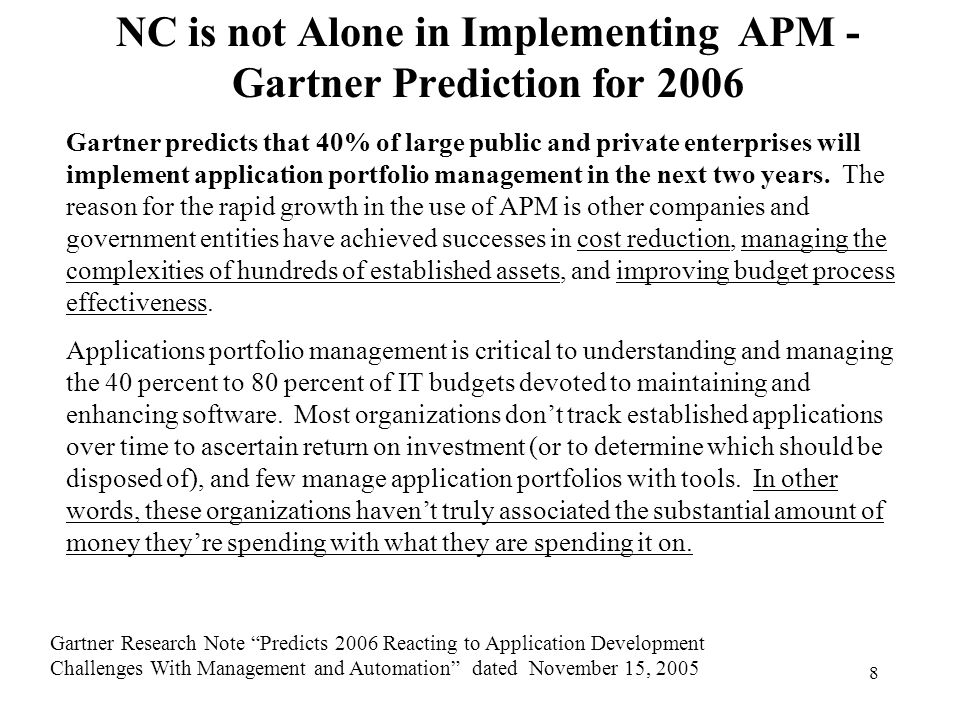 NC is not Alone in Implementing APM - Gartner Prediction for 2006