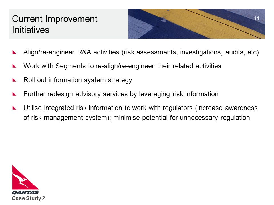 Current Improvement Initiatives
