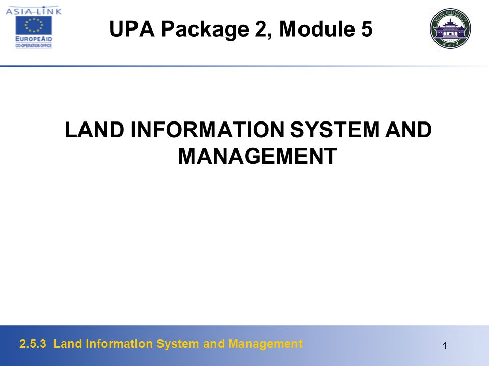 LAND INFORMATION SYSTEM AND MANAGEMENT