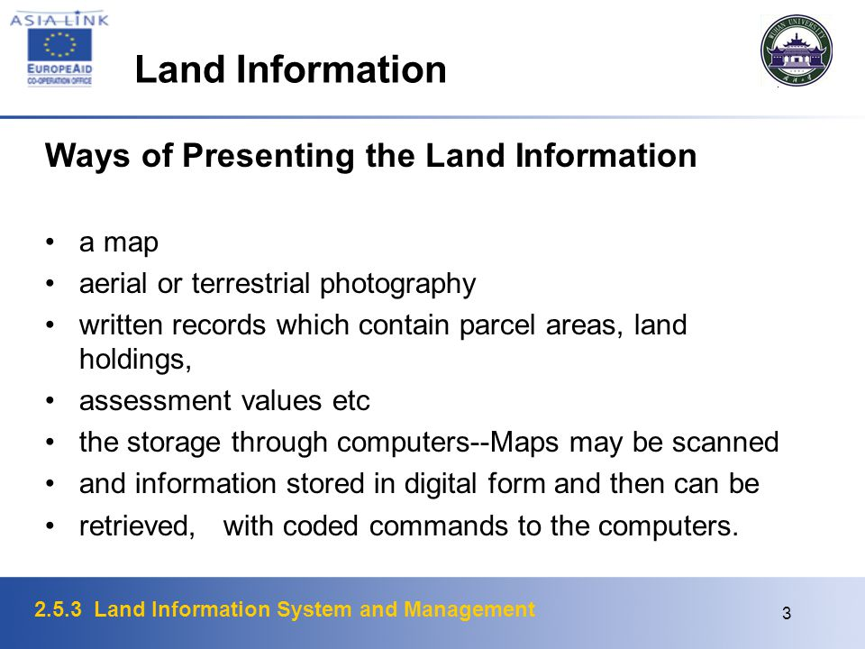 Land Information Ways of Presenting the Land Information a map
