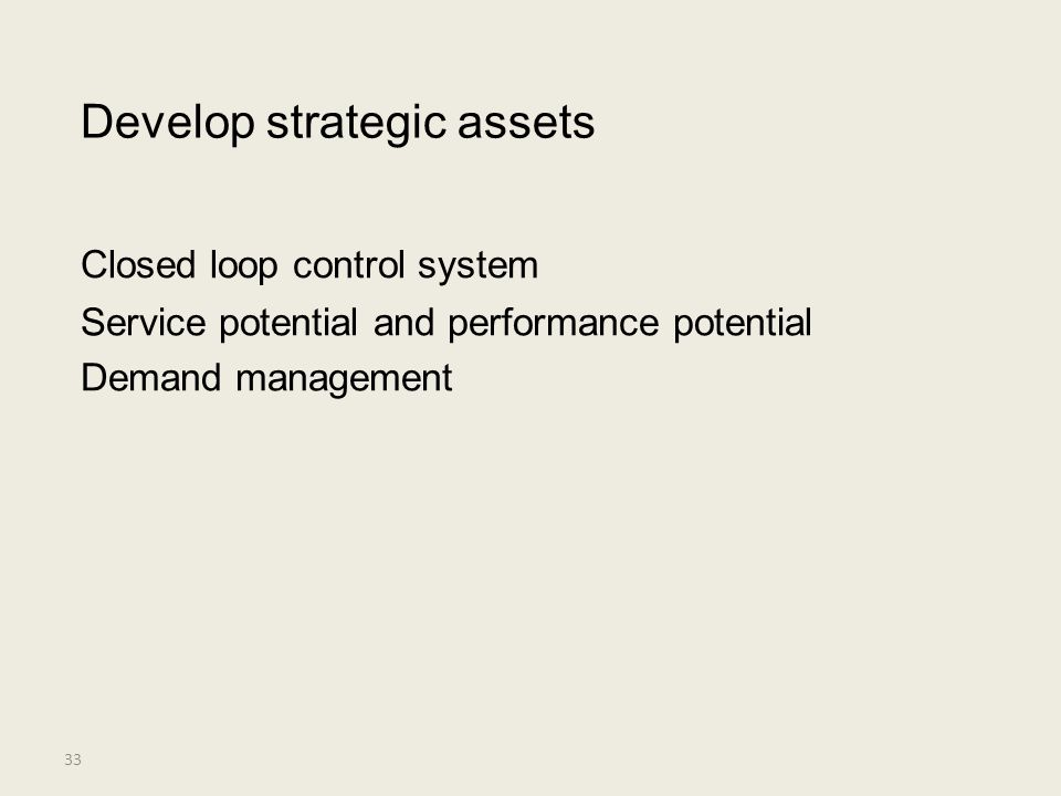 Develop strategic assets