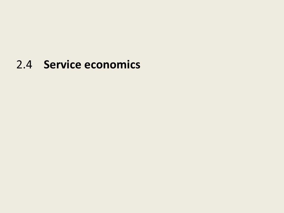 2.4 Service economics