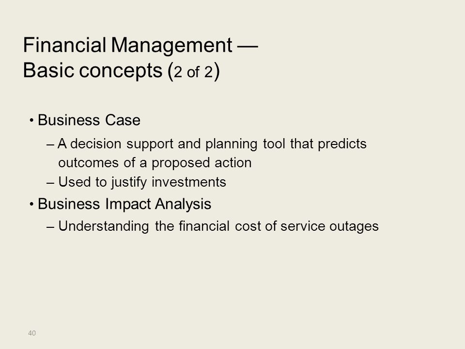Financial Management — Basic concepts (2 of 2) • Business Case
