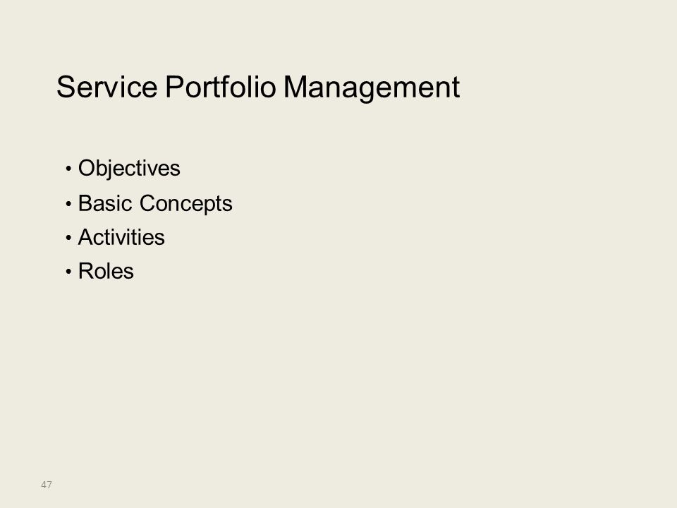 Service Portfolio Management • Objectives