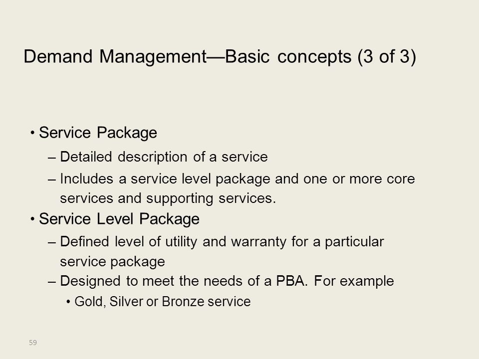 • Service Package Demand Management—Basic concepts (3 of 3)