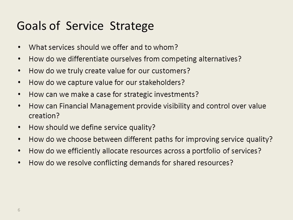 Goals of Service Stratege