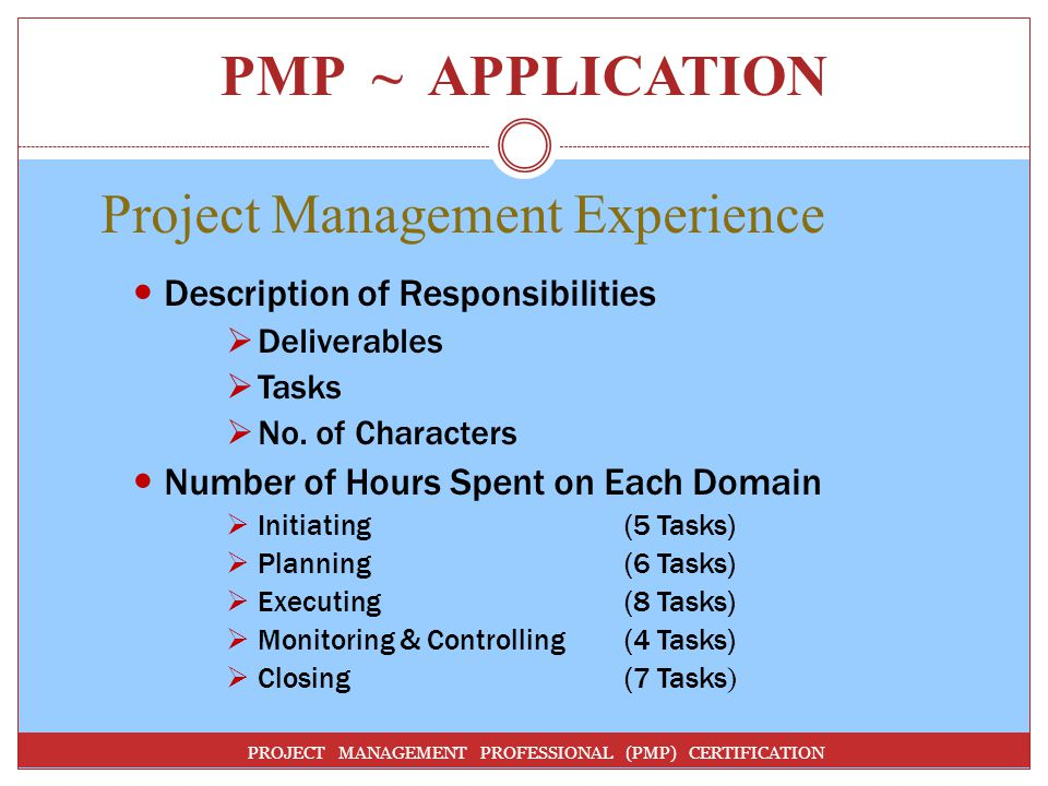 PMP ~ APPLICATION Project Management Experience