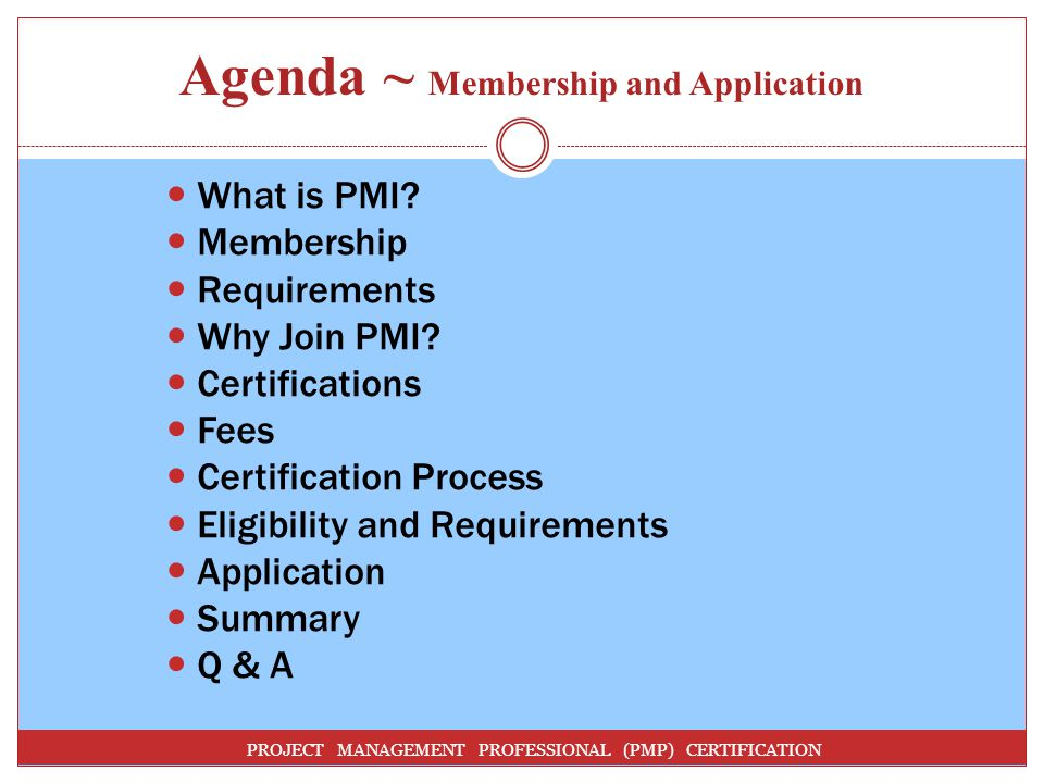 Agenda ~ Membership and Application