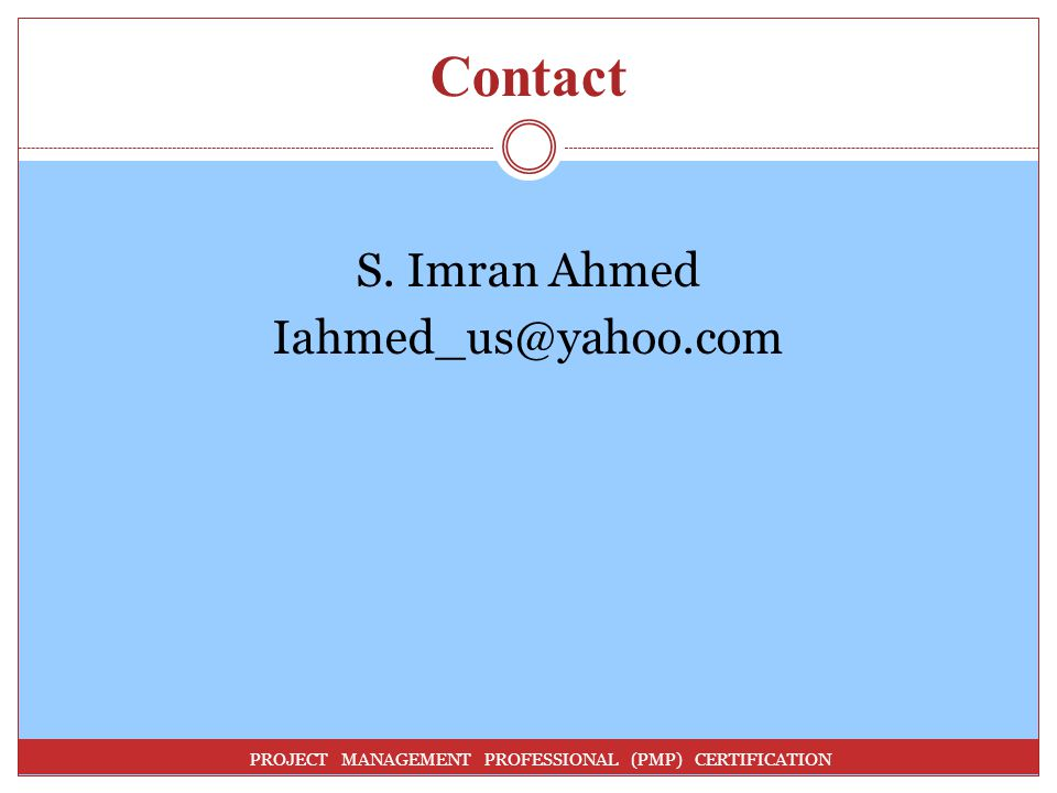 Contact S. Imran Ahmed Iahmed_us@yahoo.com