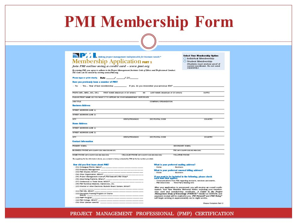 PMI Membership Form PROJECT MANAGEMENT PROFESSIONAL (PMP) CERTIFICATION