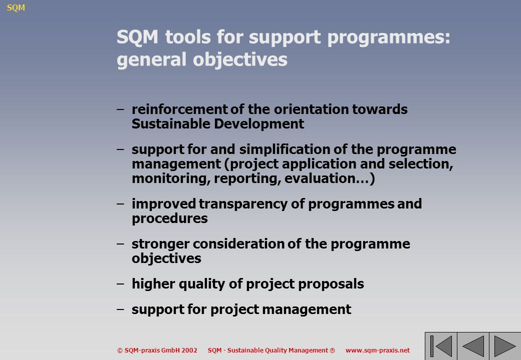 SQM tools for support programmes: general objectives