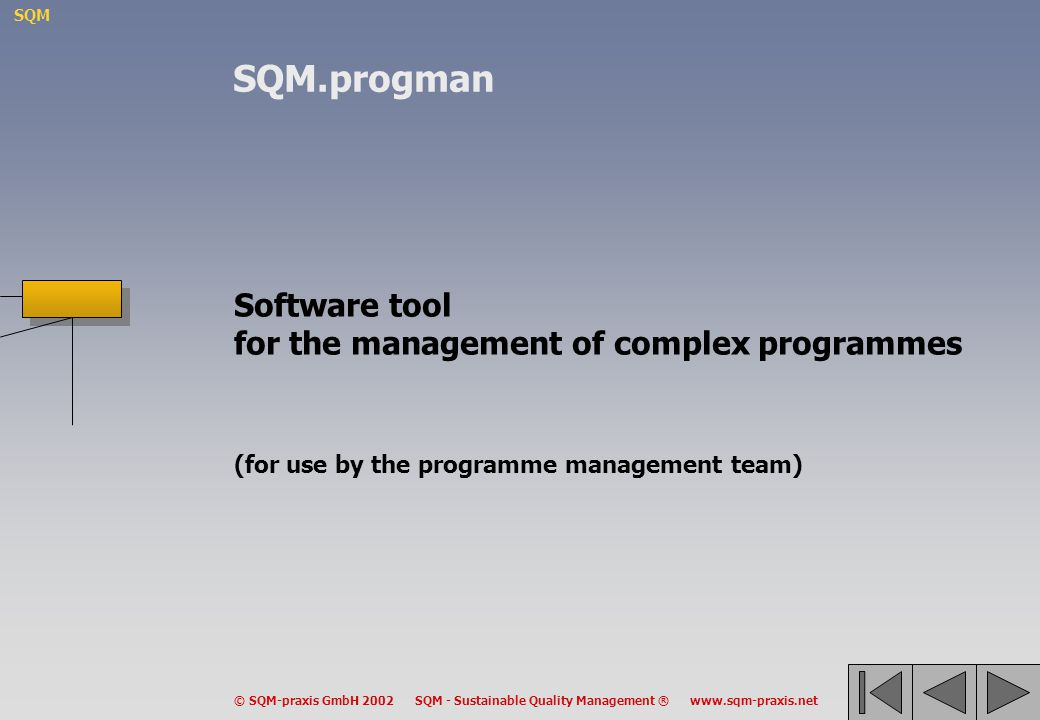SQM.progman Software tool for the management of complex programmes