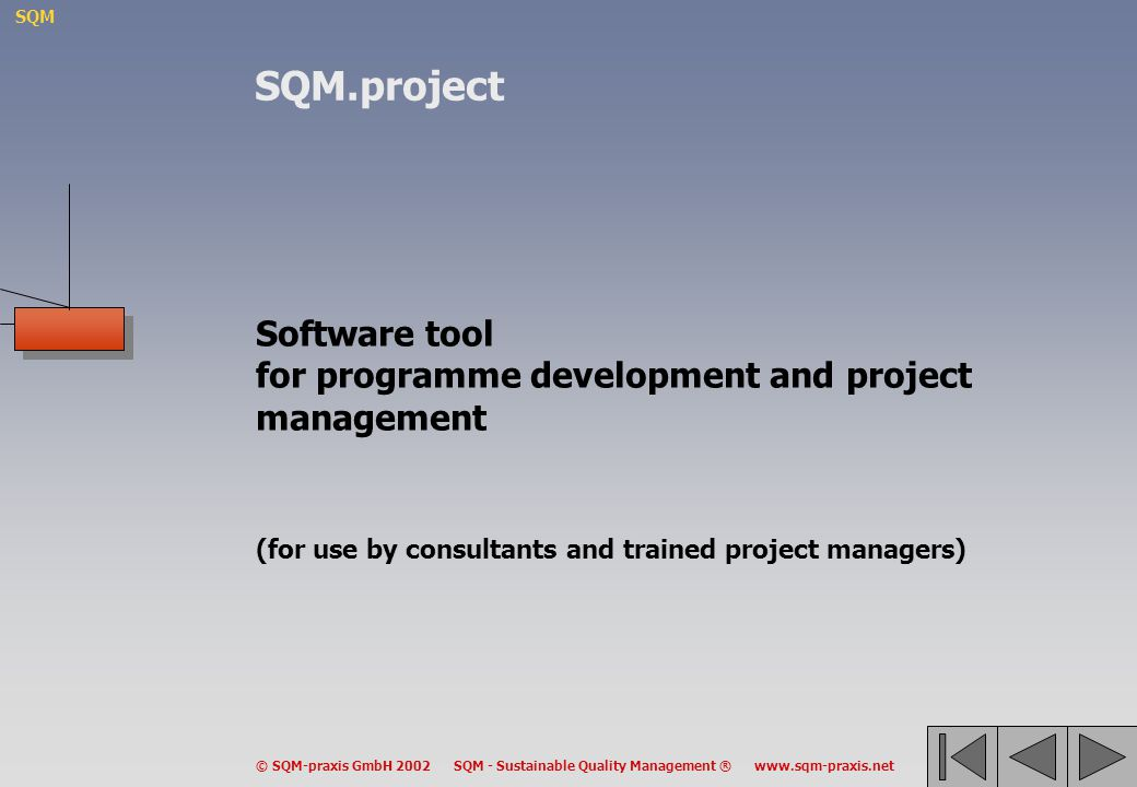 SQM.project Software tool for programme development and project management.