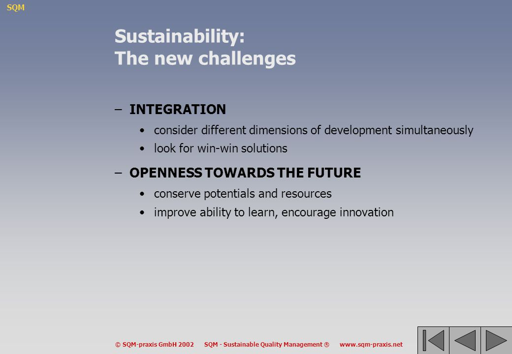 Sustainability: The new challenges
