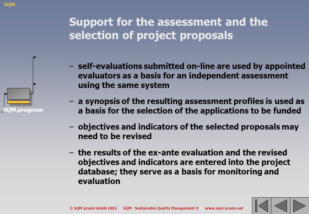 Support for the assessment and the selection of project proposals