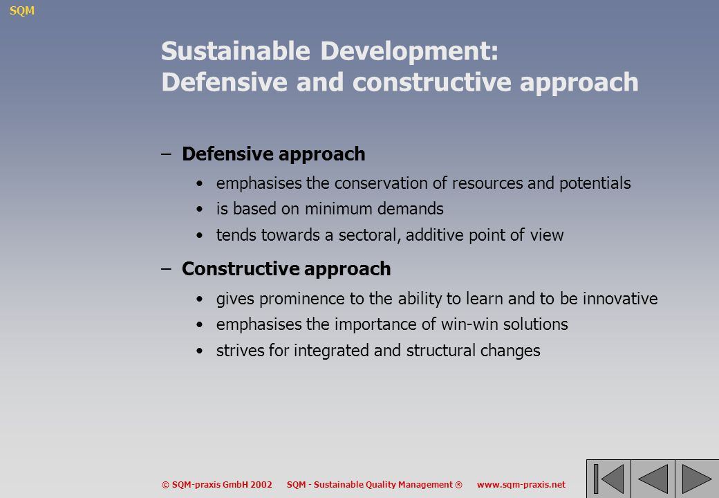 Sustainable Development: Defensive and constructive approach