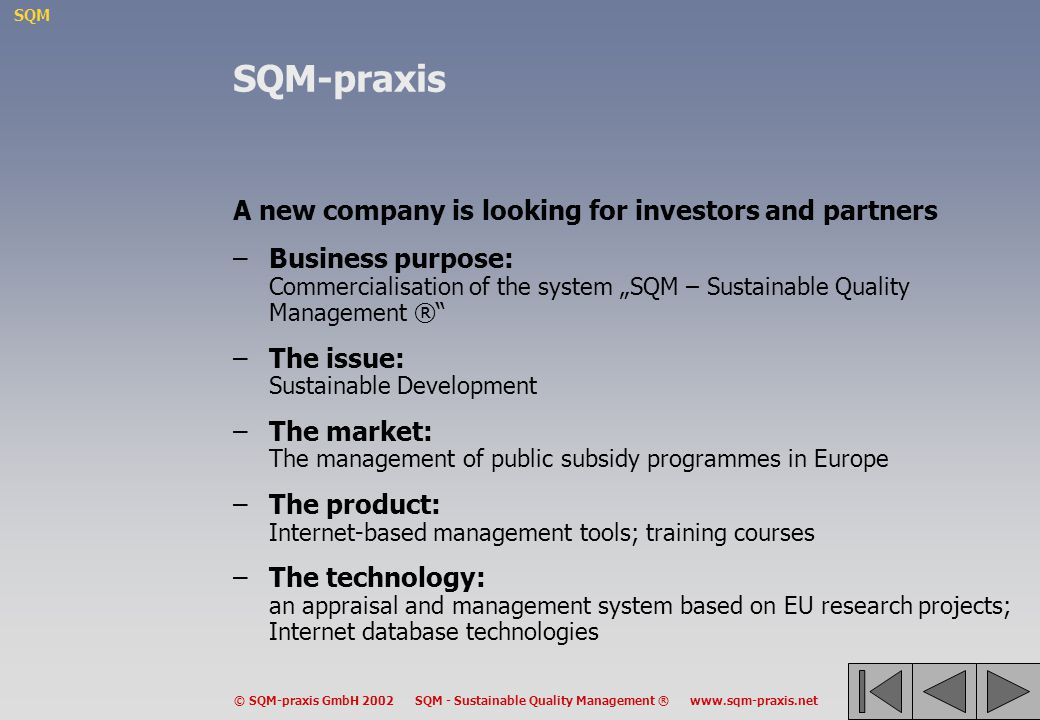 SQM-praxis A new company is looking for investors and partners