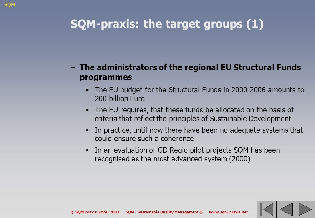 SQM-praxis: the target groups (1)