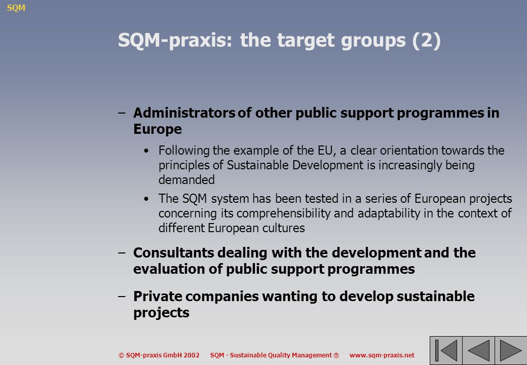 SQM-praxis: the target groups (2)
