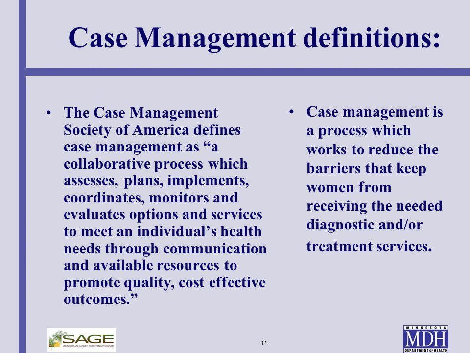 Case Management definitions: