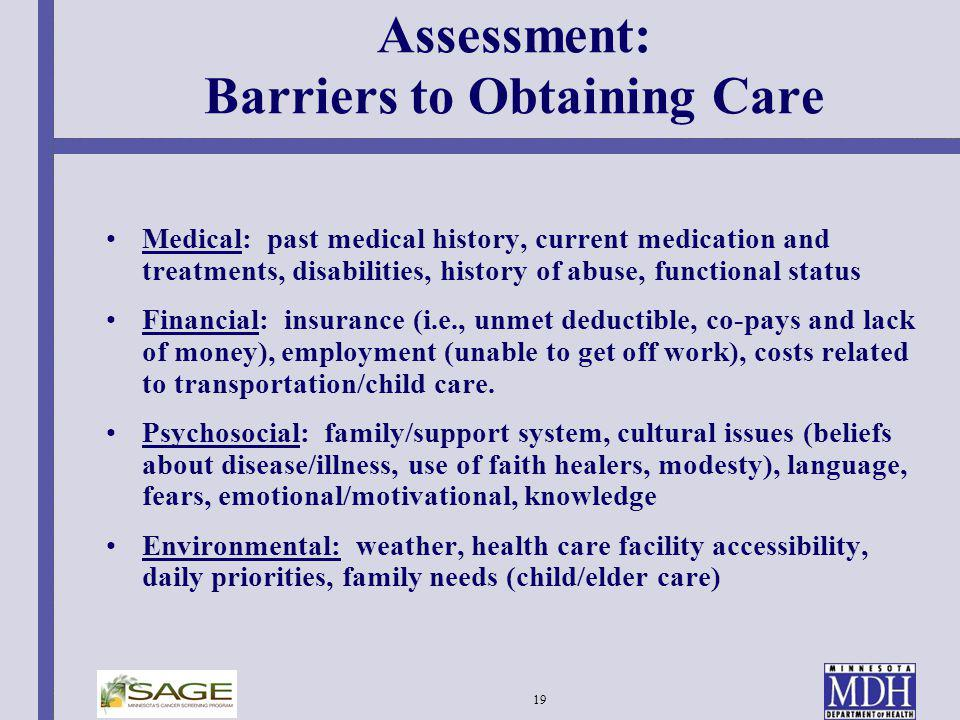 Assessment: Barriers to Obtaining Care