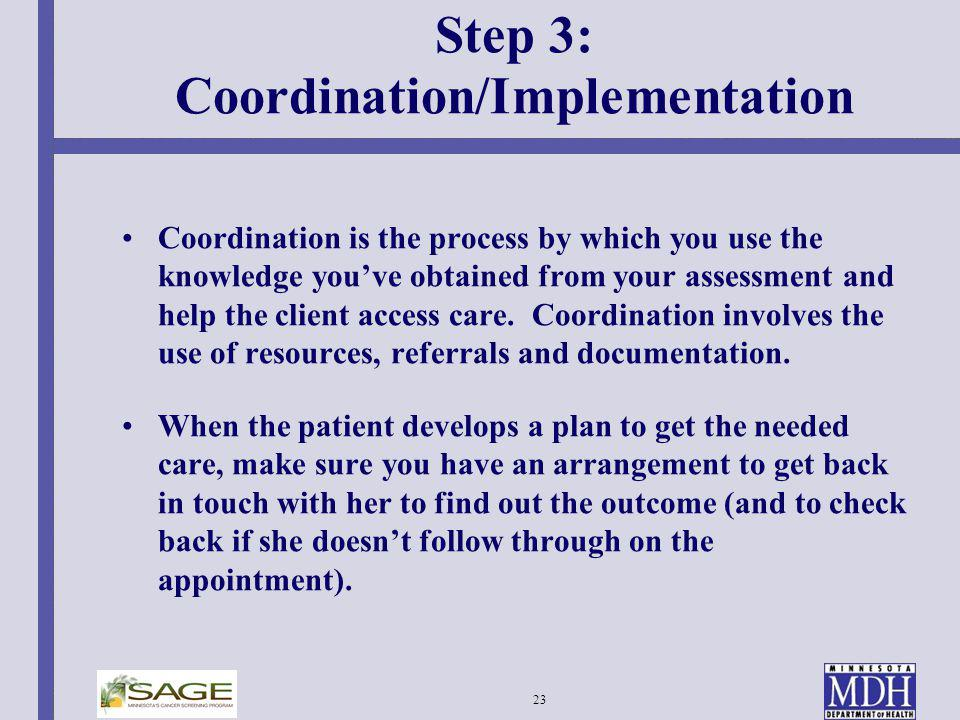 Step 3: Coordination/Implementation