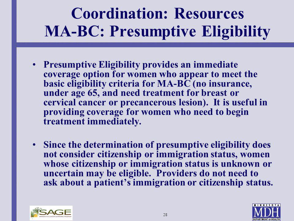 Coordination: Resources MA-BC: Presumptive Eligibility