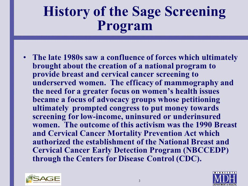 History of the Sage Screening Program