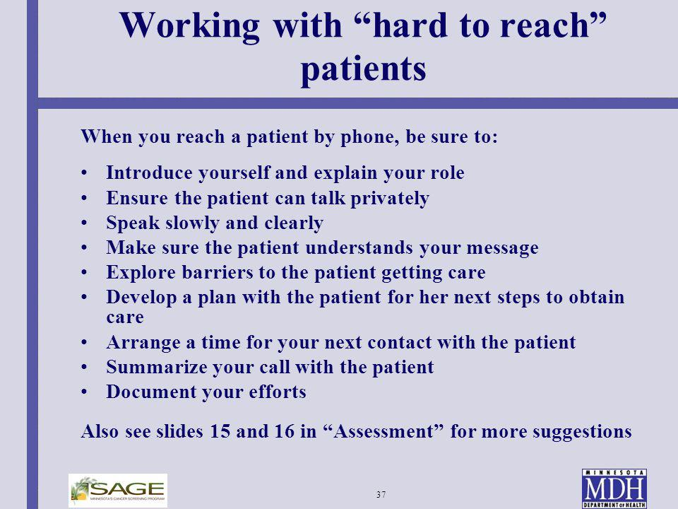 Working with hard to reach patients
