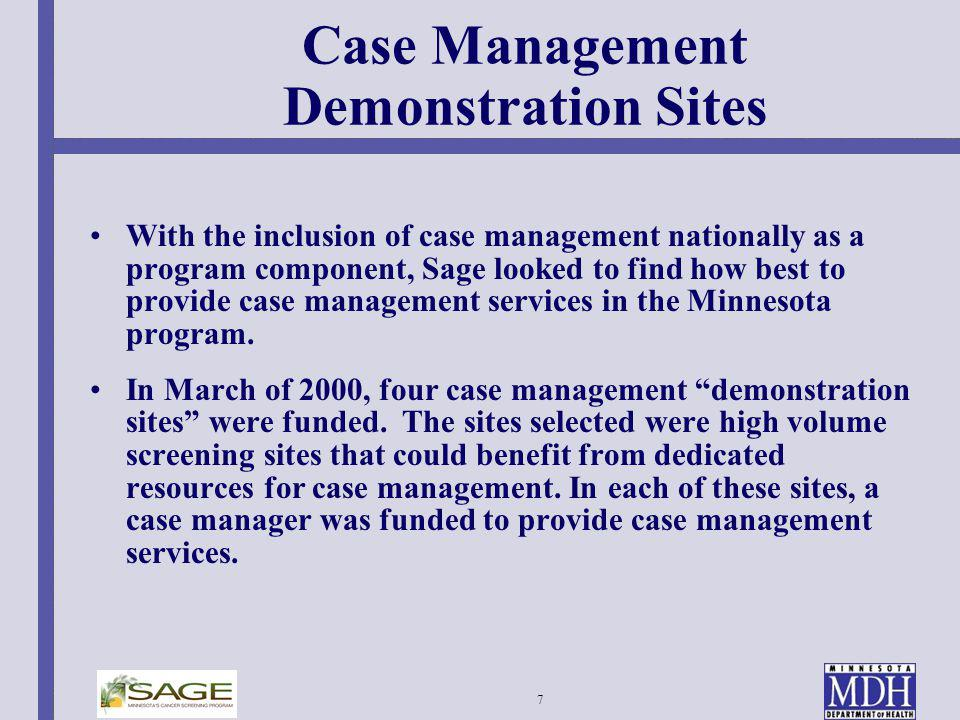 Case Management Demonstration Sites