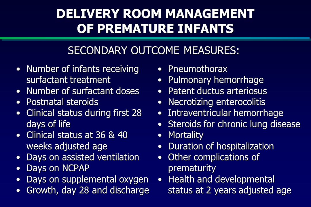 DELIVERY ROOM MANAGEMENT OF PREMATURE INFANTS