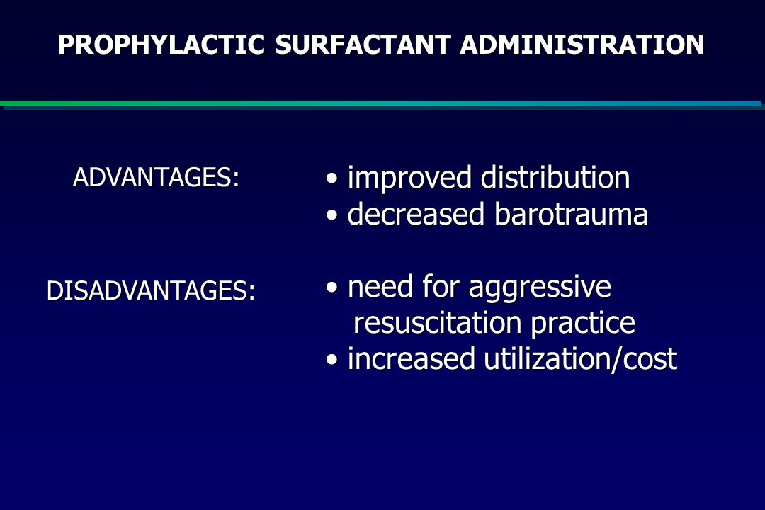 PROPHYLACTIC SURFACTANT ADMINISTRATION
