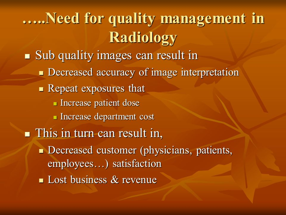 …..Need for quality management in Radiology