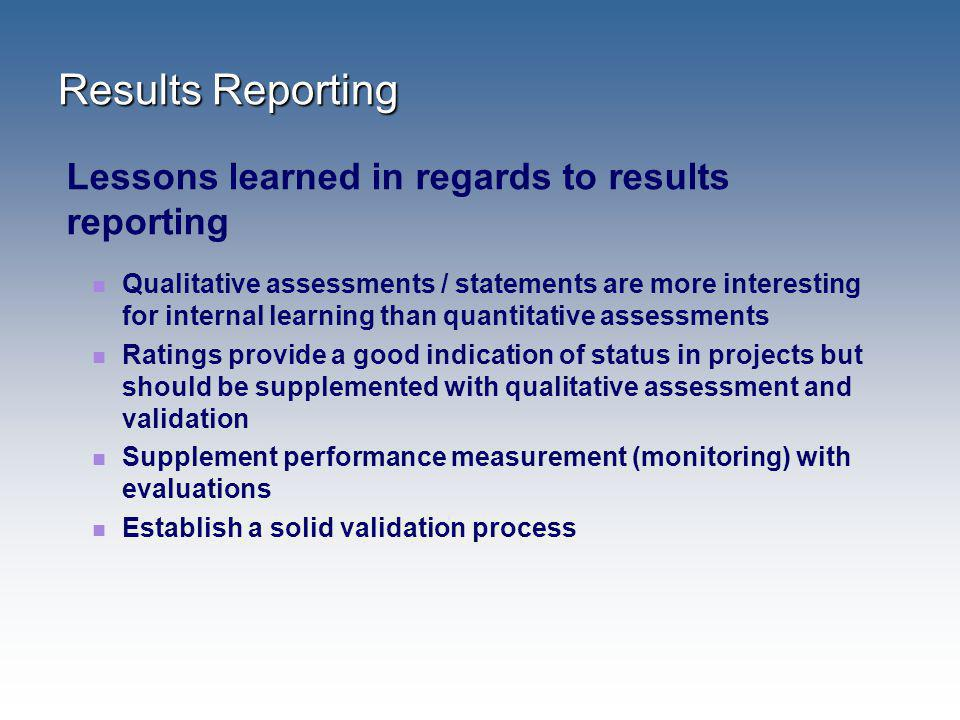 Results Reporting Lessons learned in regards to results reporting