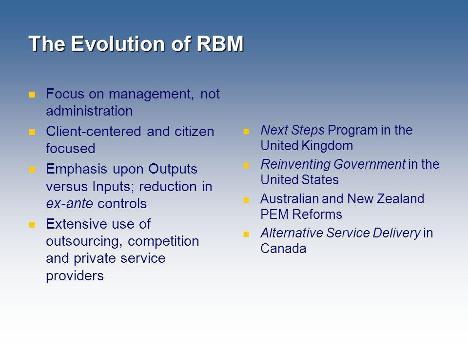 The Evolution of RBM Focus on management, not administration