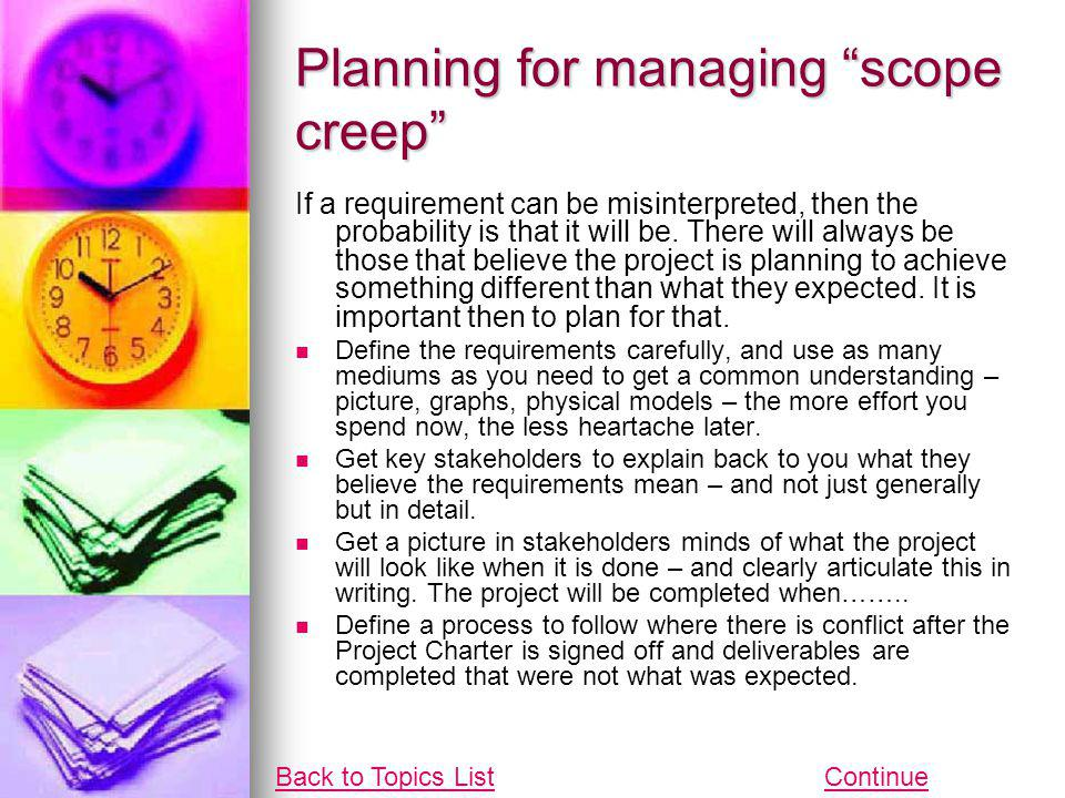 Planning for managing scope creep